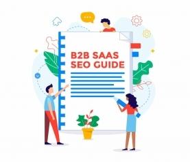 B2B SaaS SEO Guide